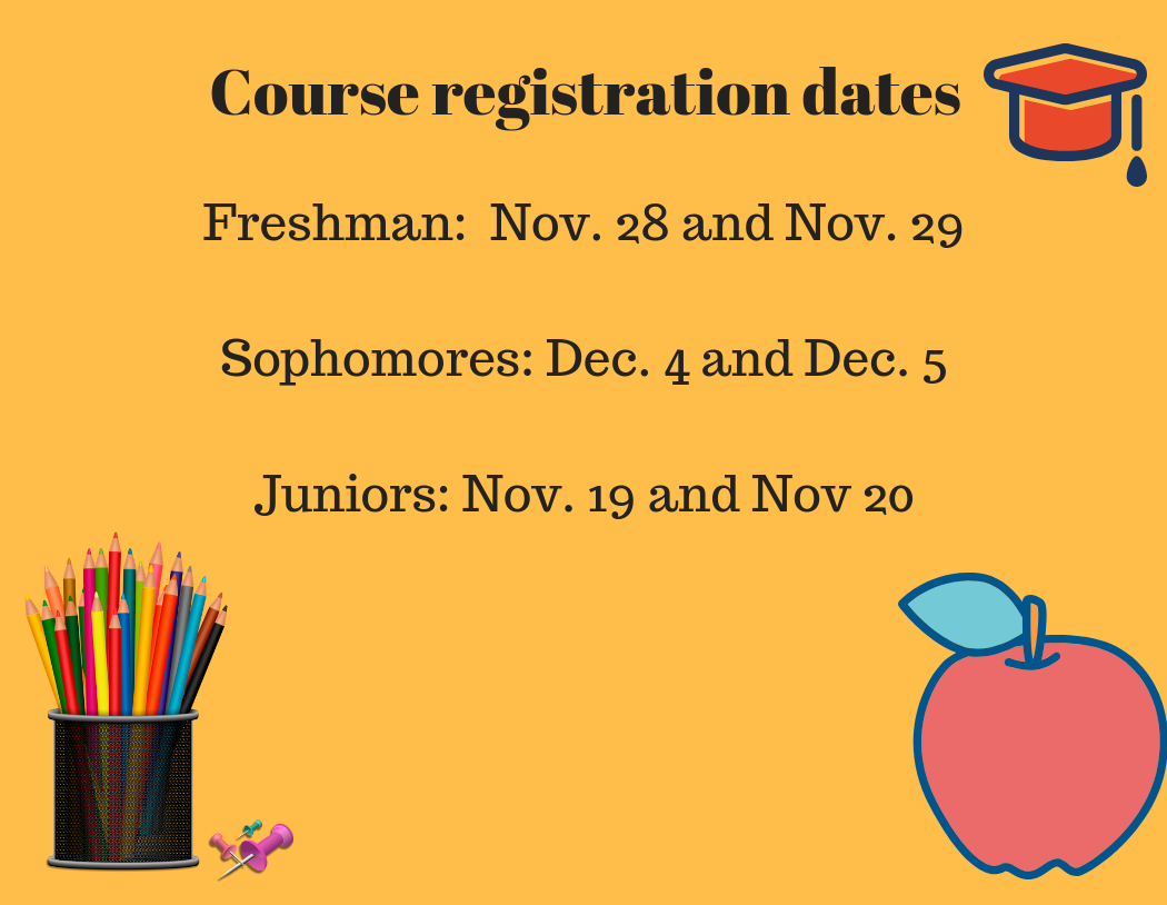 Juniors will register first followed by freshman and then sophomores.
